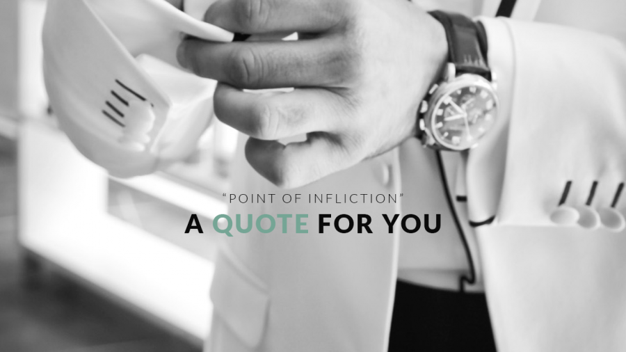 Point of Infliction Quote Featuring Sophisticated Male