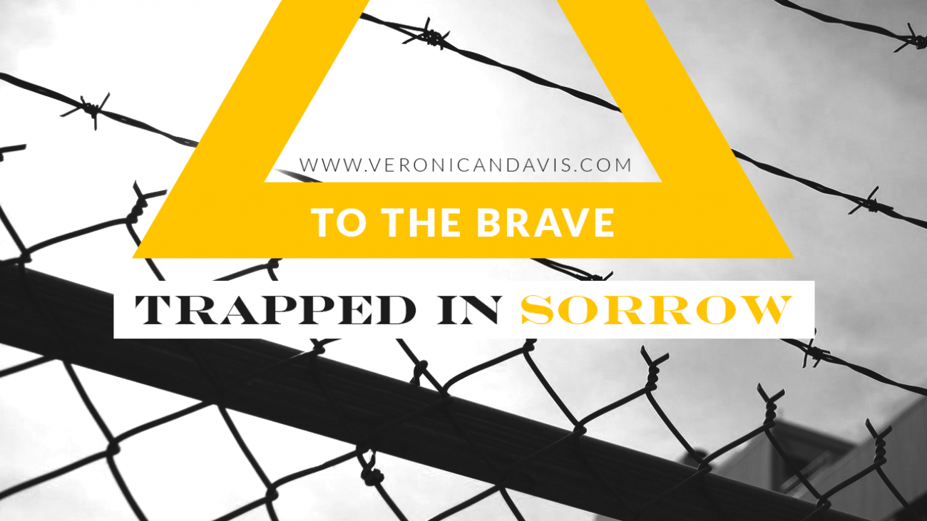 To The Brave Trapped In Sorrow