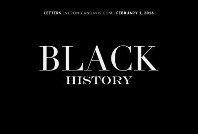 Black History 2016 | Veronica N. Davis