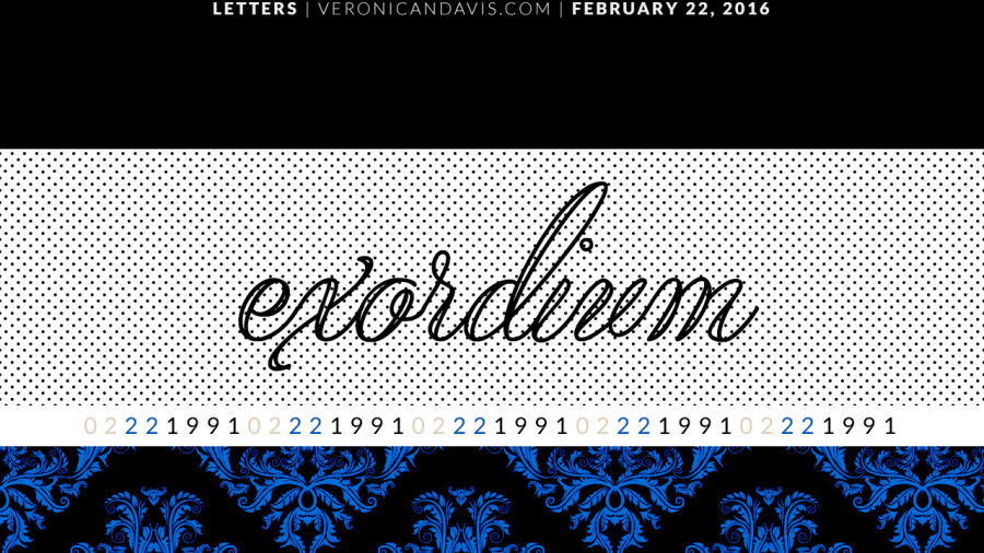 Exordium Graphic By Veronica N. Davis for her 25th birthday blog entry