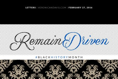 Remain Driven Blog Graphic By Veronica N. Davis