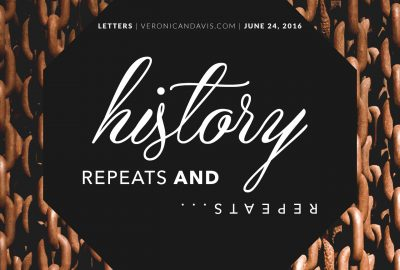 History Repeats and Repeats is a blog entry written by Veronica N. Davis