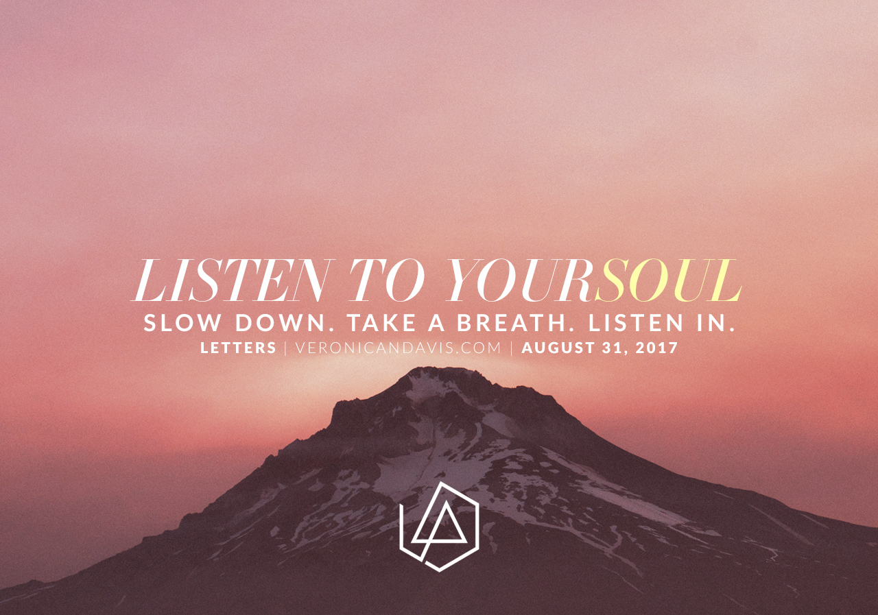Listen to Yoursoul